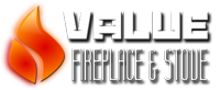 Value Fireplace & Stove